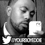 tweet_yourboyeddie